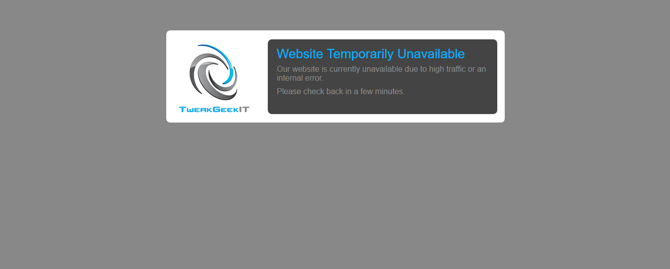 Tweak Geek IT custom database error page (Current as of the 30/01/2015)